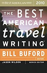 The Best American Travel Writing 2010 (2010-10-05)
