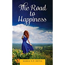 The Road to Happiness (English Edition)