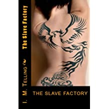 The Slave Factory (Slave Factory Trilogy Book 1) (English Edition)