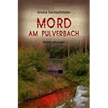 Mord am Pulverbach