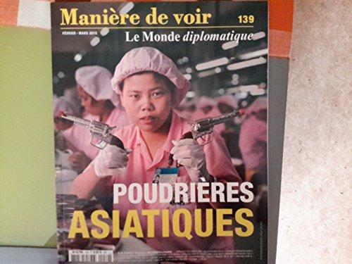 Manière de Voir N 139 Poudrieres Asiati...