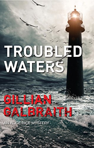 Troubled Waters ( Alice Rice 6)