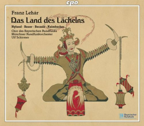 Lehár : le Pays du Sourire. Nylund, Bauer, Beczala, Kaimbacher, Schirmer.