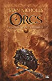 Les Intégrales Bragelonne - Orcs