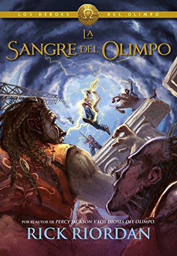 Héroes del Olimpo 5. La sangre del Olimpo (Serie Infinita) por Rick Riordan