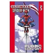 Ultimate Spider-Man - Volume 5: Public Scrutiny