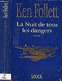 La nuit de tous les dangers - Stock - 01/12/1991