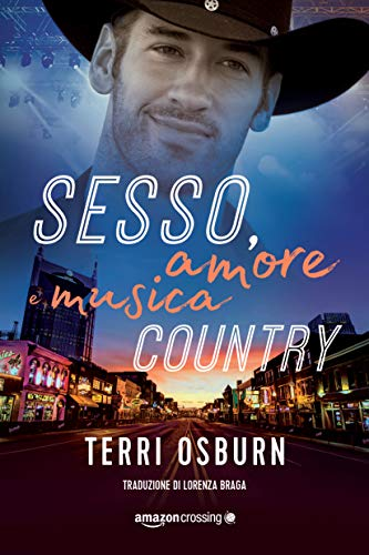 Sesso, amore e musica country (Shooting Stars Vol. 1) di [Osburn, Terri]