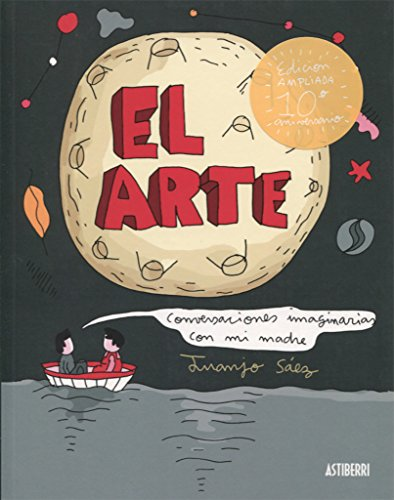 El Arte. Conversaciones imaginarias con mi madre (Sillón Orejero) por Juanjo Sáez