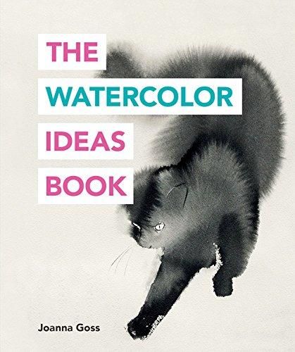 The Watercolor Ideas Book (The Art Ideas Books) por Joanna Goss