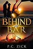 Behind the Bar (Behind the Love Trilogy): New Adult Romance (English Edition)