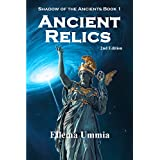 Ancient Relics (Shadow of the Ancients Book 1) (English Edition)