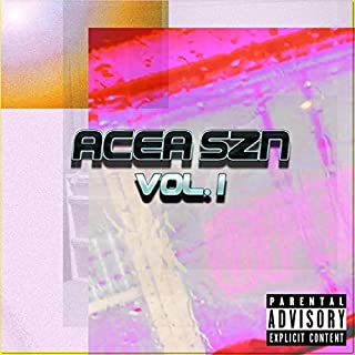 Acea SZN, Vol. 1 [Explicit]