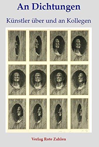 Preisvergleich Produktbild An Dichtungen: Künstler über und an Kollegen (edition rote zahlen)