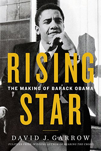 PDF Free Rising Star The Making of Barack Obama READ BOOKS