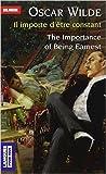 Il importe d'être constant - The Importance of Being Earnest (édition bilingue) de Oscar WILDE ,Gérard HARDIN (Traduction) ( 3 juin 2004 ) - Langues pour tous; Édition Nouv. éd (3 juin 2004)