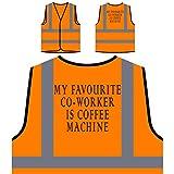 Mein Lieblings-Mitarbeiter ist Kaffee-Maschine Lustige Kaffee-Liebhaber Personalisierte High Visibility Orange Sicherheitsjacke Weste c74vo