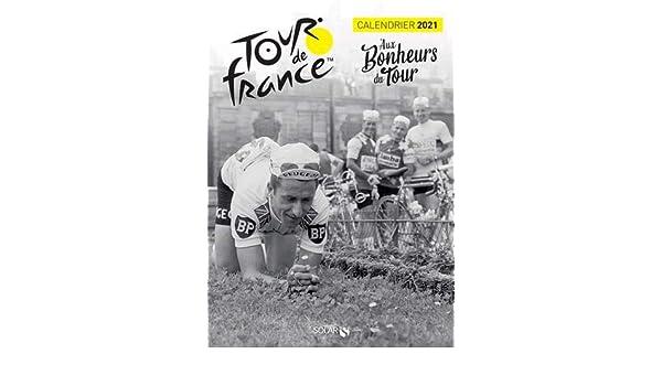 Calendrier Triathlon 2021 France Calendrier 2021 Tour de France   Aux Bonheurs du Tour: Amazon.co