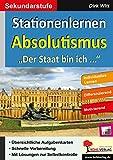 Stationenlernen Absolutismus: