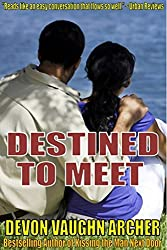 Destined to Meet