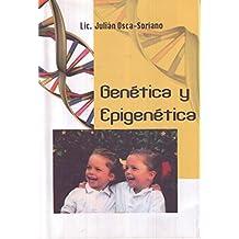"""GENÉTICA Y EPIGENÉTICA (""""Escritos"""" nº 6) (Spanish Edition)"""