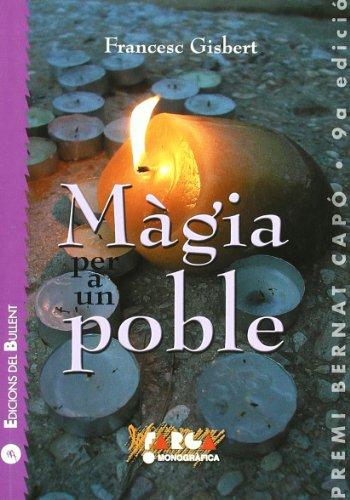 Màgia per a un poble: Guia de creences i criatures màgiques populars (La Farga)