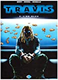 Travis, Tome 8 : L'or bleu