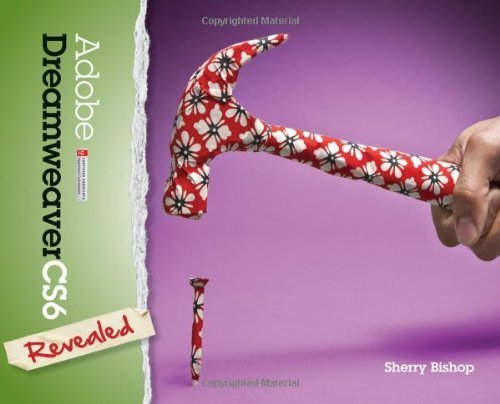 Adobe Dreamweaver CS6 Revealed (Stay Current with Adobe Creative Cloud) by Bishop, Sherry (2012) Hardcover