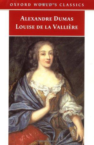 Louise de la Vallière (Oxford World's Classics) por Alexandre Dumas (père)