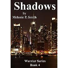 Shadows: Book 4 (Warrior Series)
