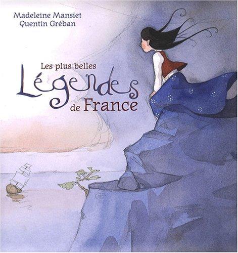 PLUS BELLES LEGENDES DE FRANCE