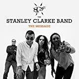 The Message   Stanley Clarke Band