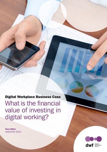 The Digital Workplace Business Case (English Edition)