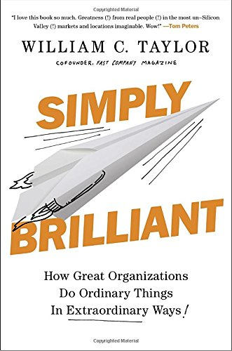 simply-brilliant-how-great-organizations-do-ordinary-things-in-extraordinary-ways