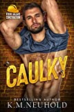 Caulky (Four Bears Construction Book 1) (English Edition)