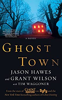 Ghost Town by [Hawes, Jason, Wilson, Grant, Waggoner, Tim]