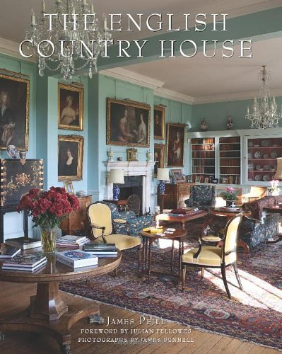 The English Country House by James Peill (2013-10-22)