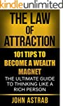 Law of Attraction: 101 Tips to Become...