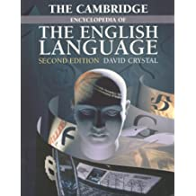The Cambridge Encyclopedia of the English Language