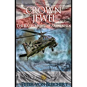 Crown Jewel (The Battle for the Falklands Book 1) (English Edition)