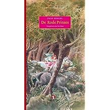 De rode prinses: 3 CD luisterboek voorgelezen door Isa Hoes