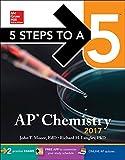 5 Steps to a 5: AP Chemistry 2017 (Test Prep)