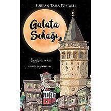 Galata Sokağı: Beyoğlu'nda Bir Kule, o kulede hayallerimiz var...