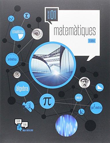 Matemàtiques 1r Batxillerat LA Som Link (Projecte Som Link) - 9788447931149