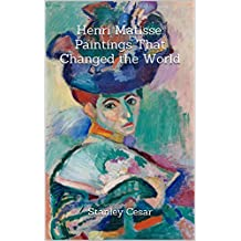 Henri Matisse: Paintings That Changed the World