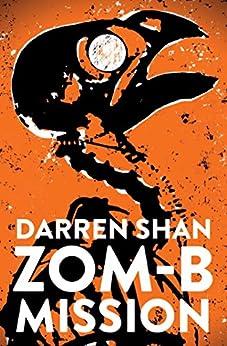 ZOM-B Mission (Zom B Book 7) by [Shan, Darren]