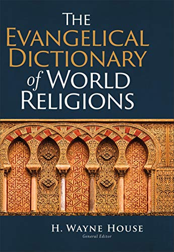 The Evangelical Dictionary of World Religions (English Edition)