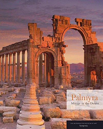 Palmyra - Mirage in the Desert por Joan Aruz