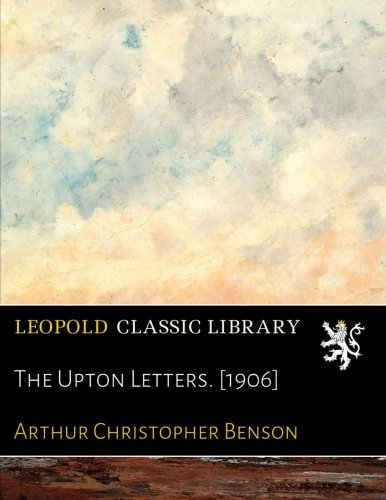The Upton Letters. [1906] por Arthur Christopher Benson