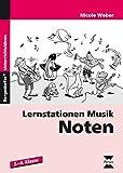 Lernstation Musik: Noten: 2. bis 4. Klasse